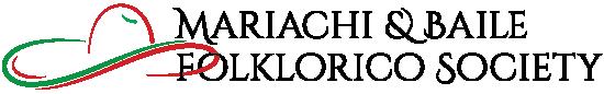 MARIACHI & BAILE FOLKLORICO SOCIETY